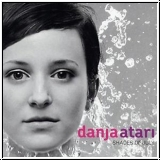 Danja Atari - Shades of July (CD LP/2008)